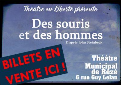 Théâtre : Des souris et des hommes d'après John Steinbeck *** Billets en vente ici ***